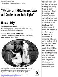 Eniac by Working On Eniac Memory Labor And Gender In The Early Digital