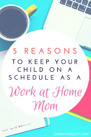 Graphic Design Works At Home The Importance Of A Schedule If You U0027re A Work At Home Mom One
