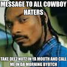 Cowboy Haters Meme - 22 meme internet message to all cowboy haters take deez nutz in ya