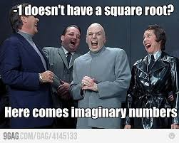 Meme Definitions - is the square root of a negative number defined mathematics