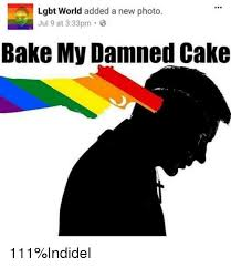 Lgbt Meme - 990 lgbt world added a new photo jul 9 at 333pm bake my damned cake