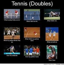Tennis Memes - doubles my court tennis pinterest