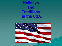 the usa holidays and traditions ppt
