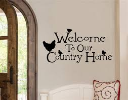 welcome our country home chicken farm decor vinyl decal wall