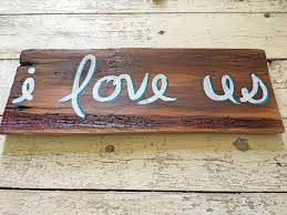 i love us rustic wood love quote sign wall hanging decor u2013 rocky