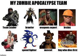Meme Zombie - my zombie apocalypse team imgflip