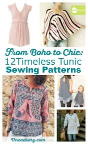 blouse sewing patterns from boho to chic 12 timeless tunic sewing patterns