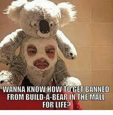 Build A Bear Meme - 25 best memes about build a bear build a bear memes