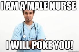 Nurse Meme Funny - male nurse memes quickmeme
