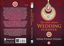 indian wedding planner book launch of sonam poddar hissaria s book the great indian wedding
