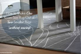 the non guru u0027s guide how to make a room size rug out of two wimpy