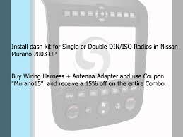 nissan murano dash kit nissan murano 2003 up single double din radio dash kit 99 7612b