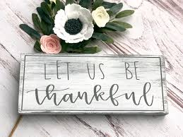 thankful sign dining room signs farmhouse style sign