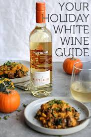 the best white wines for thanksgiving and beyond