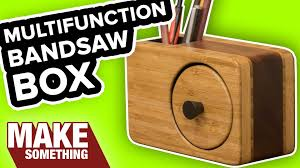 how to make a bandsaw box with pencil holder easy woodworking