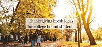 thanksgiving ideas for college bound students jlv college