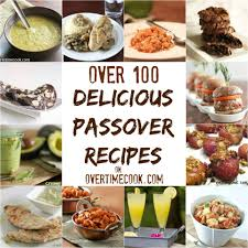 kosher for passover baby food 100 delicious passover recipes overtime cook
