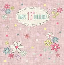 birthday cards for his or her 13th birthday handwritten by
