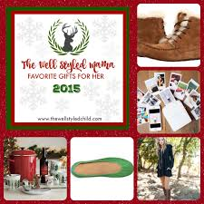 the well styled mama christmas gift picks for her 2015 u2014 the well