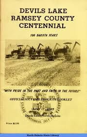 centennial celebration souvenir booklet devils lake ramsey county centennial 100 dakota years official