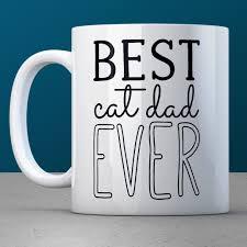 Best Coffee Mug Designs Best Cat Dad Ever Coffee Mug U2013 The Cat Lover U0027s Gift Shop