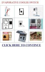 evaporative cooler switch evaporative cooler switch installation