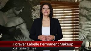 makeup classes birmingham al forever labelle permanent makeup birmingham al 205 603 1164