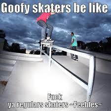 Skate Memes - skate stuff quickmeme