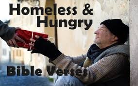 encouraging bible verses homeless hungry