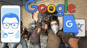 Counter Translate by Google Translate Plays Csgo Counter Strike Global Offensive