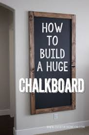 chalkboard ideas for kitchen how to build a chalkboard for cheap every home could use one