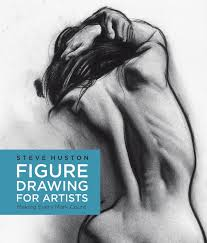 figure drawing for artists making every mark count by steve