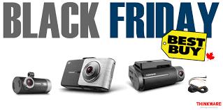 best buy canada black friday thinkware dash cam thinkware 2015 black friday deals