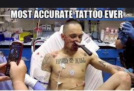 Tatoo Meme - accurate tattoo meme funny pinterest meme and memes