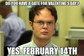 Me On Valentines Day Meme - 25 hilarious valentine s day memes you need for your lols