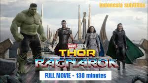 thor ragnarok 2017 full movie indonesia subtitle bahasa