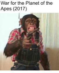Planet Of The Apes Meme - war for the planet of the apes 2017 planet of the apes meme on me me
