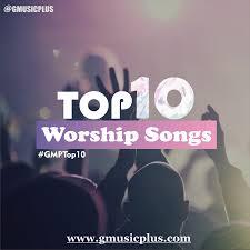 best christian worship songs top 10 worship songs 2016 lyrics free