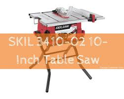 skil portable table saw skil 3410 02 10 inch table saw review