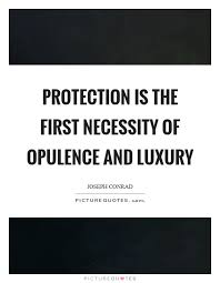 Meaning Of Opulence Famous Luxury Quotes That Make You Thrive For Opulence Alux Com