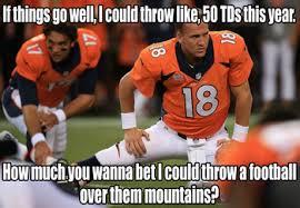 Peyton Manning Super Bowl Meme - pin by bird on it on denver broncos pinterest denver