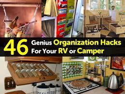 46 genius organization hacks for your rv or camper