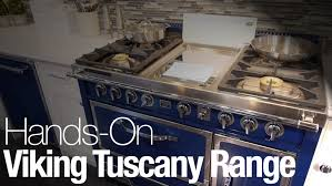 Italian Cooktop Hands On With Viking U0027s Italian Made Tuscany Range Reviewed Com Ovens