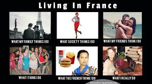 Meme French - living in france travel meme what people think i do vs what i