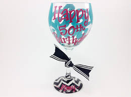 wine glass birthday happy 50th birthday wine glass chevron personalized custom