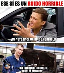 si es auto dopl3r com memes ese sí es un ruido horrible mi auto hace un