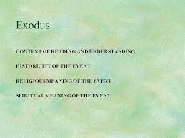 exodus context of reading and understanding historicity of the