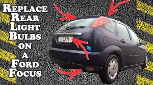ford focus tail light bulb how to replace rear light bulbs ford focus 2001 youtube