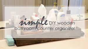 diy wooden bathroom organizer tutorial youtube