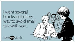 Small Talk Meme - study small talk is a big deal in job interviews workplace diva